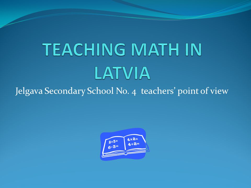 Jelgava Secondary School No. 4 teachers' point of view