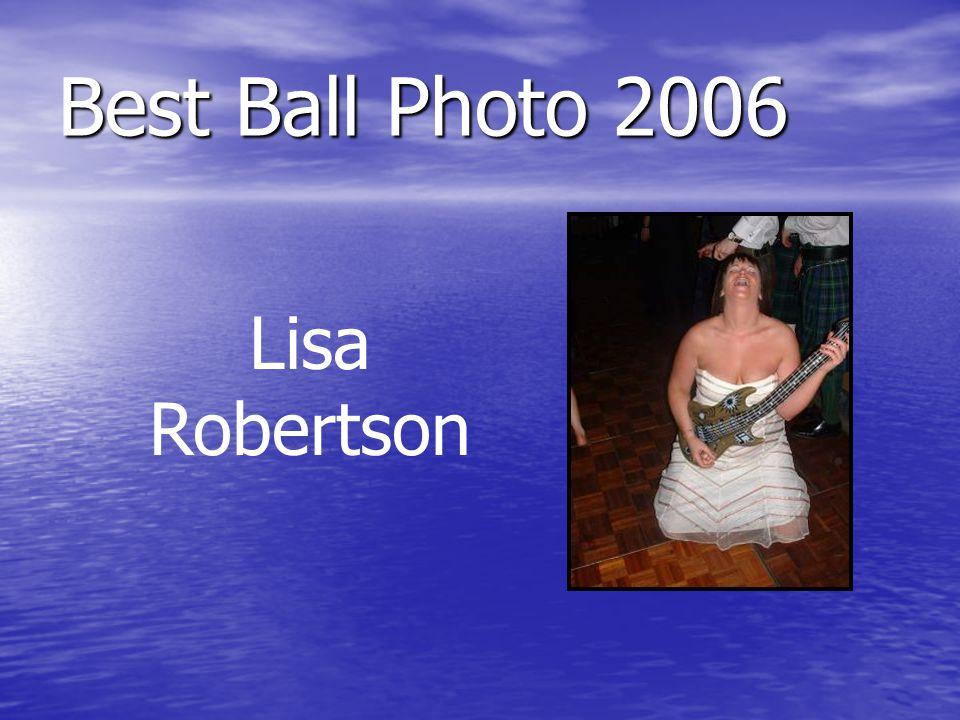 Best Ball Photo 2006 Lisa Robertson