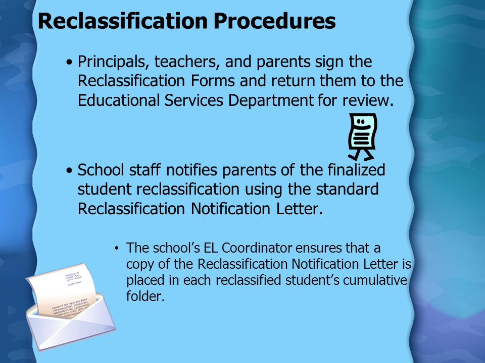 Monitoring of Reclassified Students (R-FEP) Students who have been classified as (R-FEP) receive monitoring for a minimum of two years after reclassification.