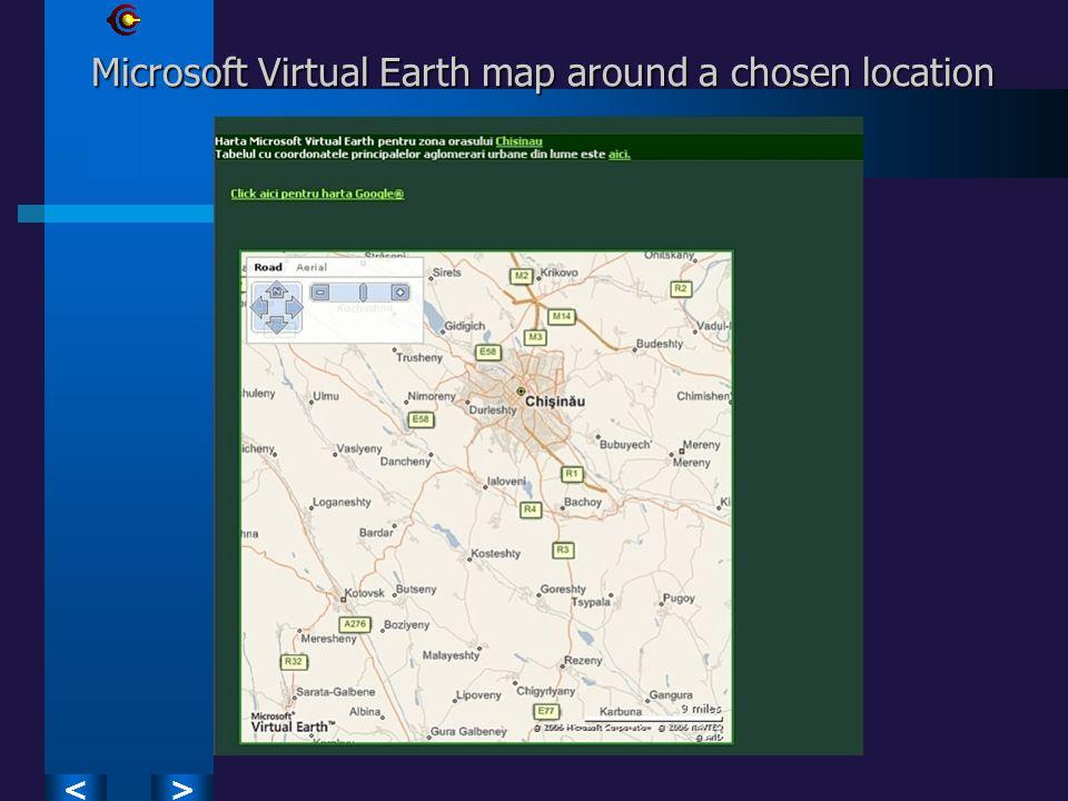 >< Microsoft Virtual Earth map around a chosen location