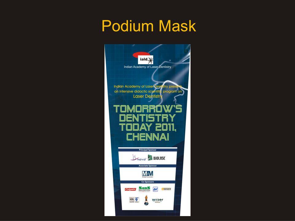 Podium Mask