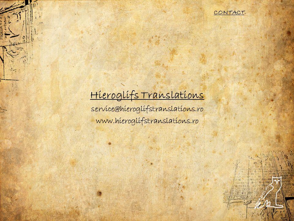 Hieroglifs Translations service@hieroglifstranslations.ro www.hieroglifstranslations.ro CONTACT