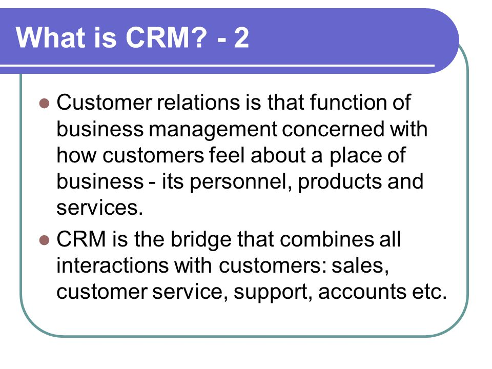 What is CRM.