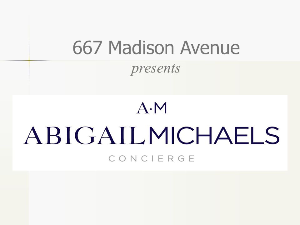 667 Madison Avenue presents