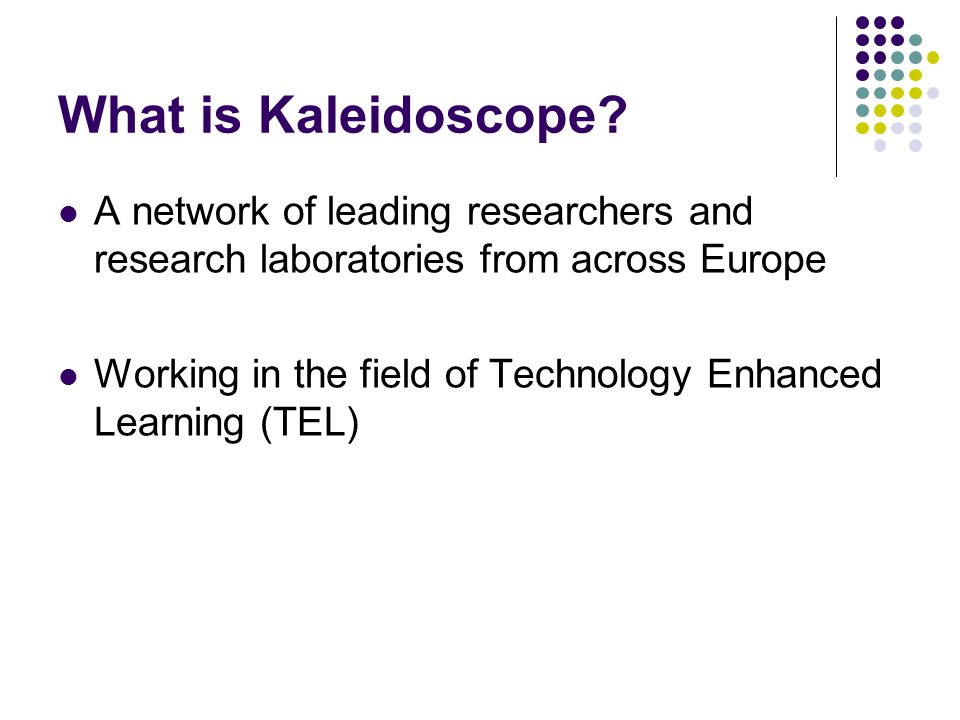 What is Kaleidoscope.