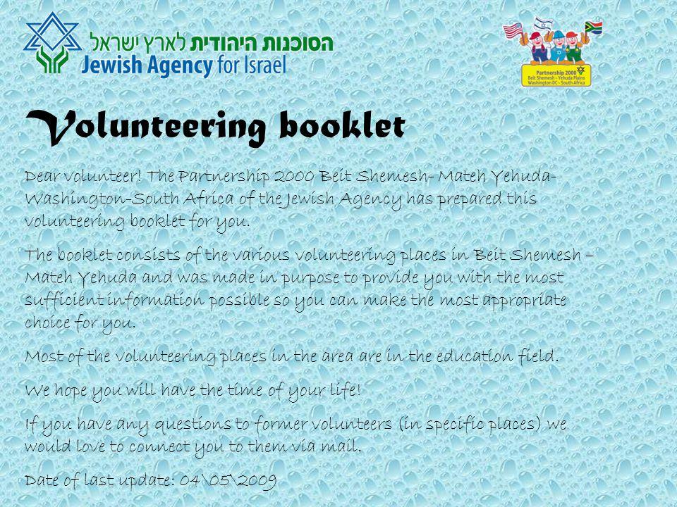 Volunteering booklet Dear volunteer.