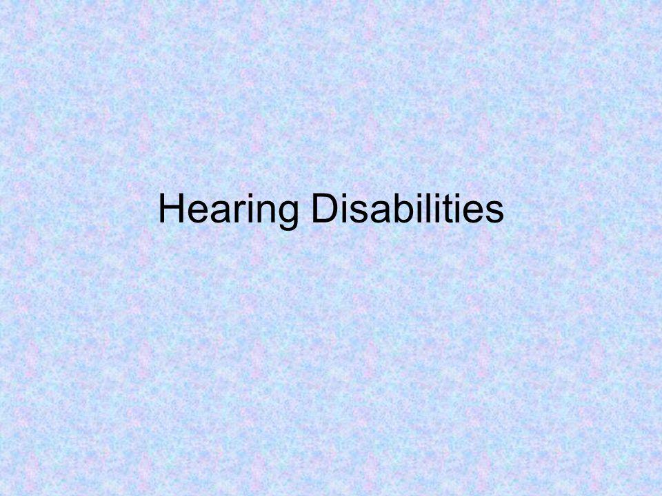 Hearing Disabilities
