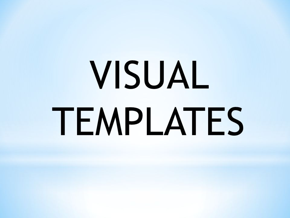 VISUAL TEMPLATES