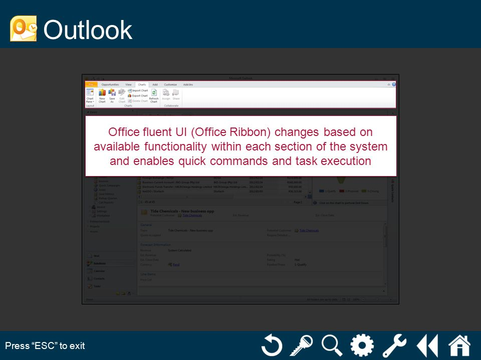Outlook Press ESC to exit Office fluent UI (Office Ribbon) changes based on available functionality within each section of the system and enables quick commands and task execution