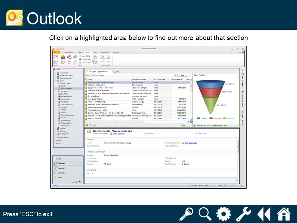 Click on a highlighted area below to find out more about that section Outlook Press ESC to exit