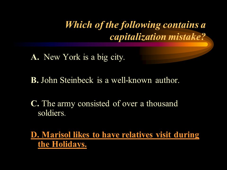 Which of the following contains a capitalization mistake.