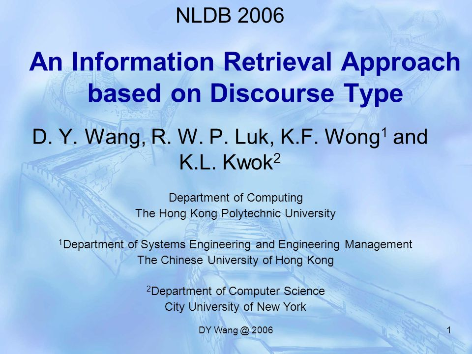 DY Wang @ 20061 An Information Retrieval Approach based on Discourse Type D.