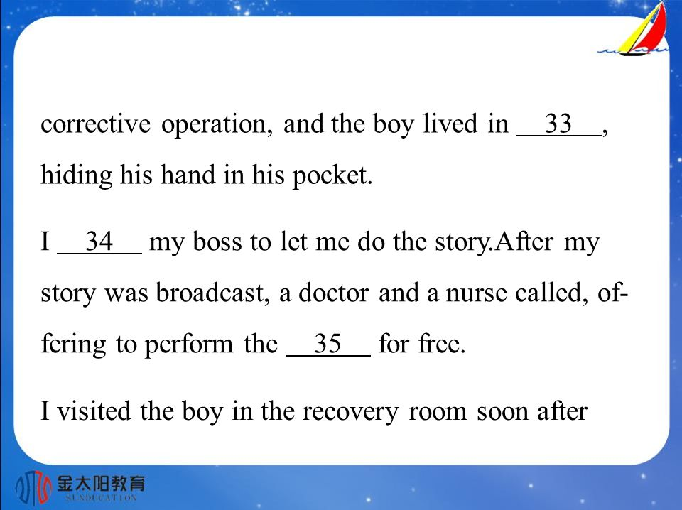 corrective operation, and the boy lived in 33, hiding his hand in his pocket.
