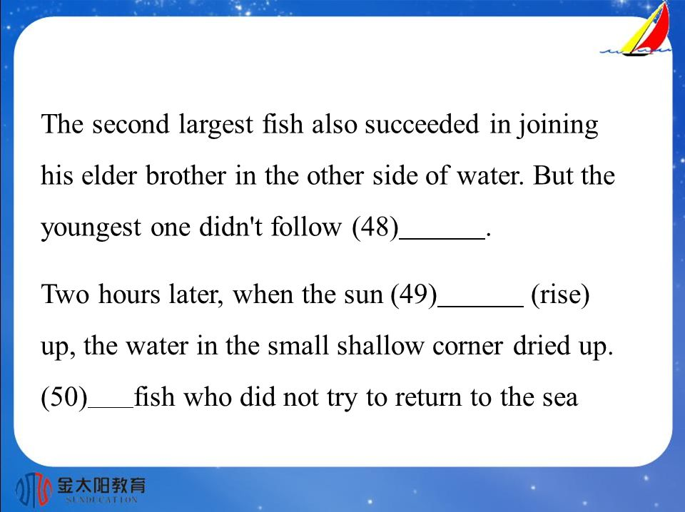The second largest fish also succeeded in joining his elder brother in the other side of water.