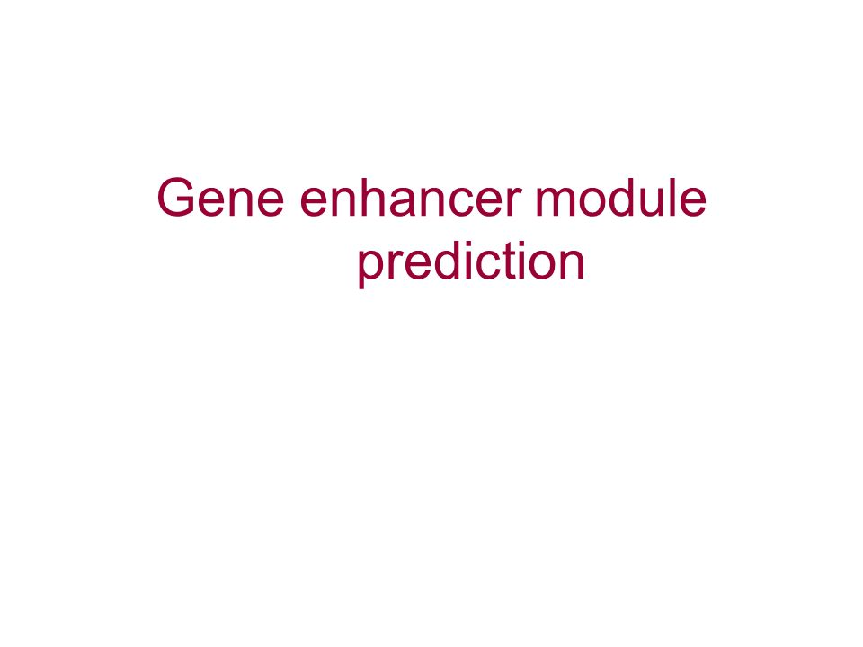 Gene enhancer module prediction
