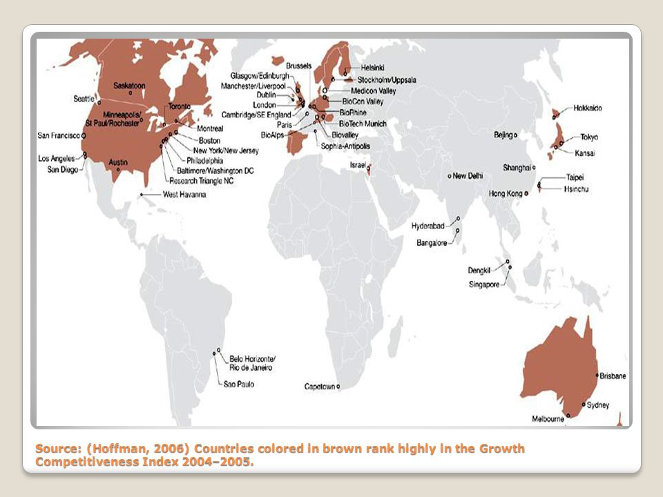 Source: (Hoffman, 2006) Countries colored in brown rank highly in the Growth Competitiveness Index 2004–2005.