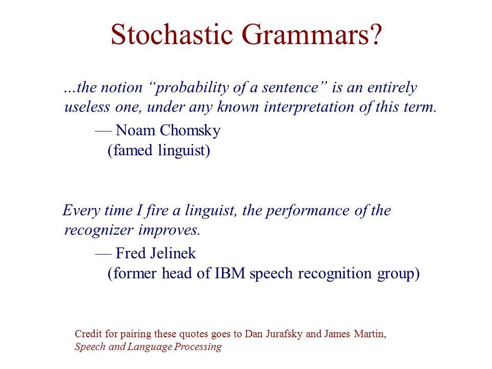 Stochastic Grammars.