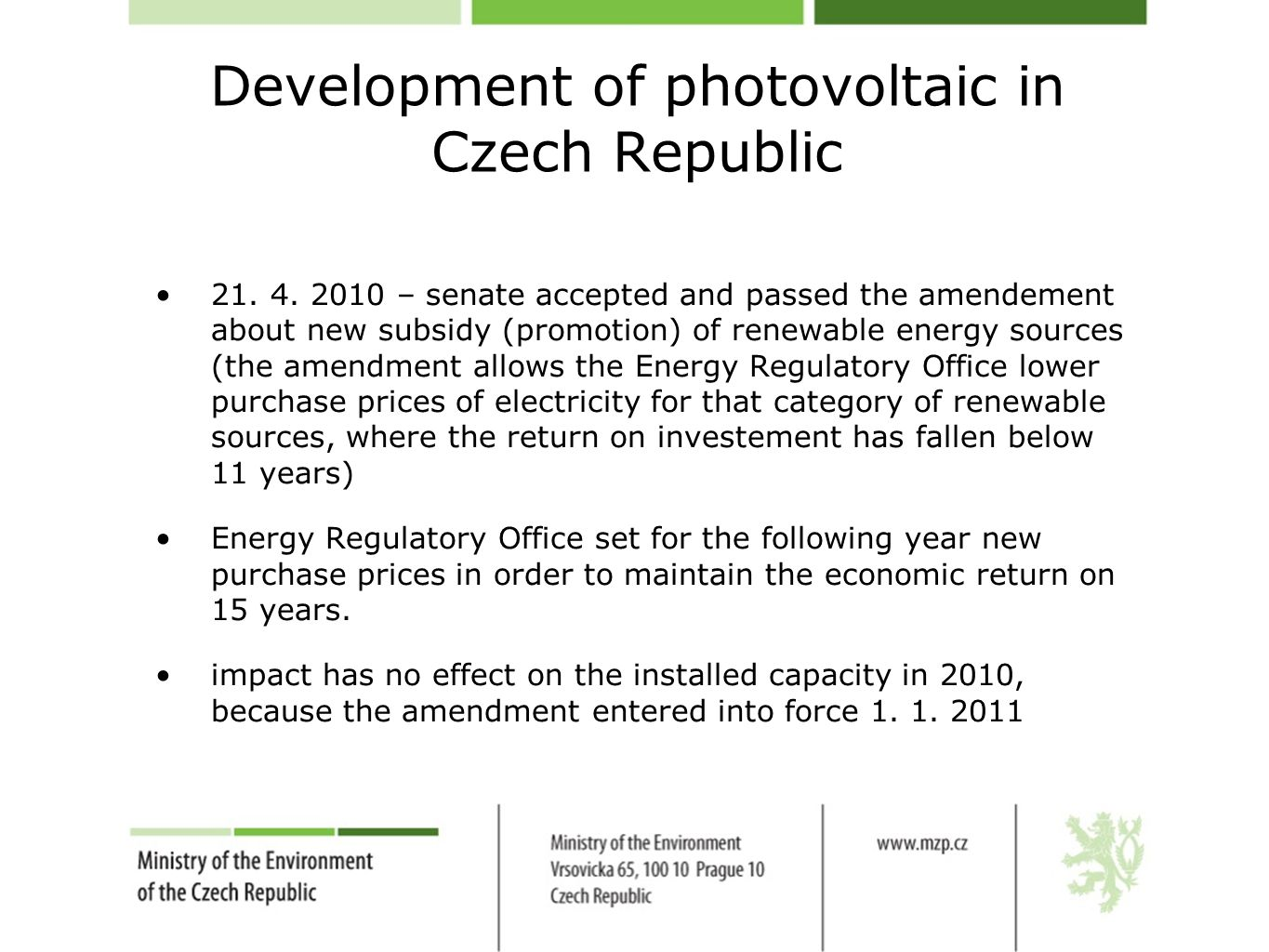 Development of photovoltaic in Czech Republic 21.4.