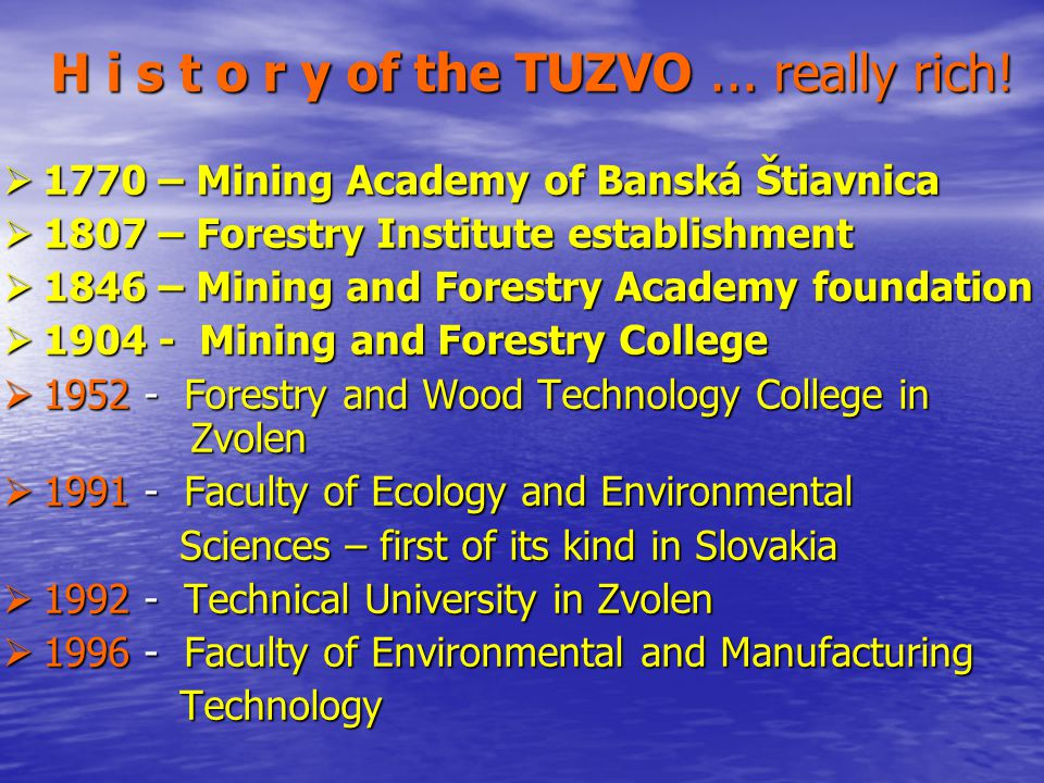 H i s t o r y of the TUZVO... really rich.