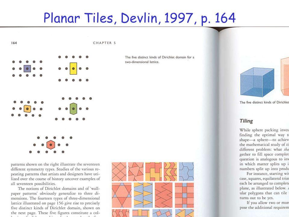 Planar Tiles, Devlin, 1997, p. 164