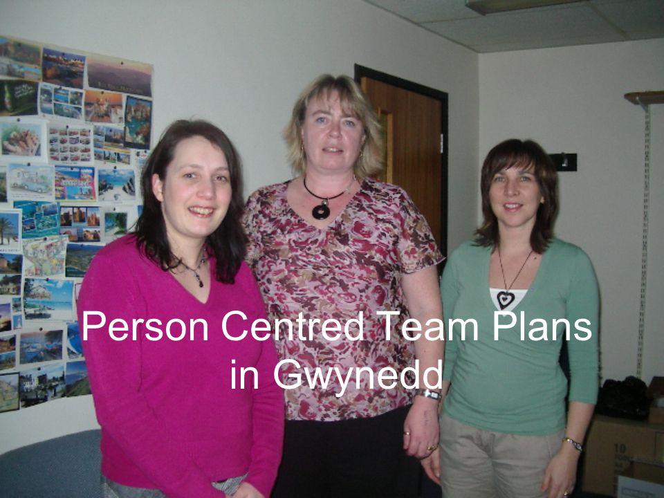 Person Centred Team Plans in Gwynedd