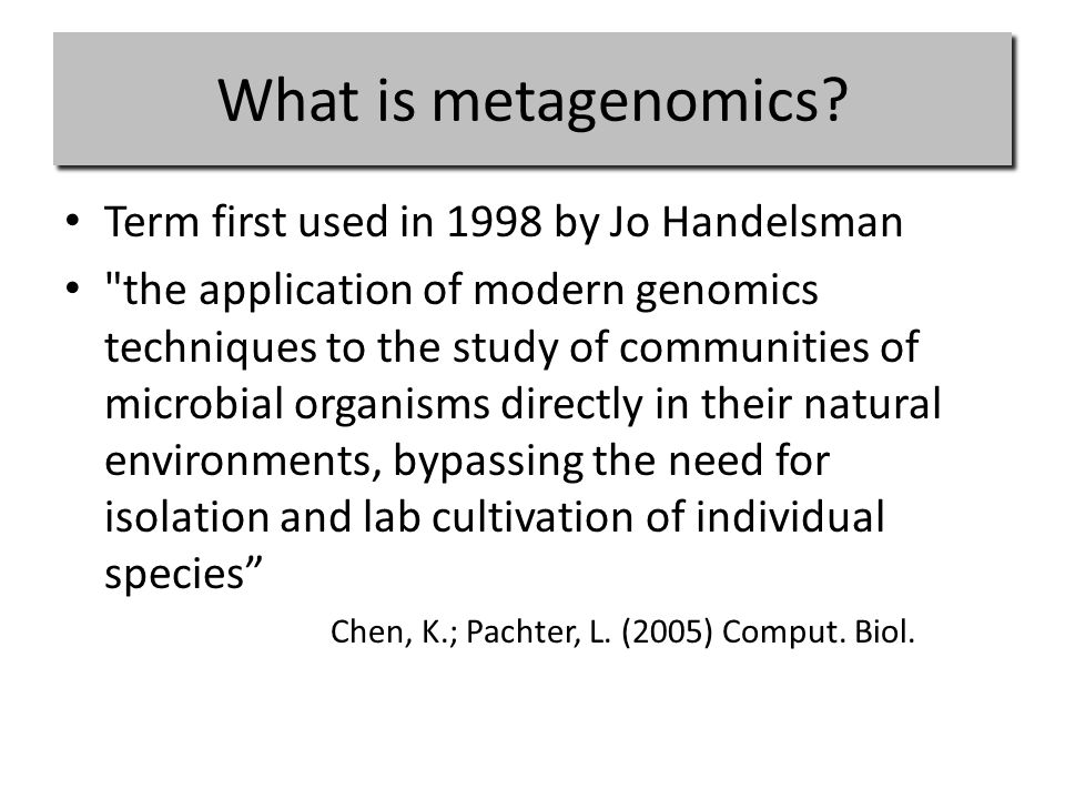 What is metagenomics.