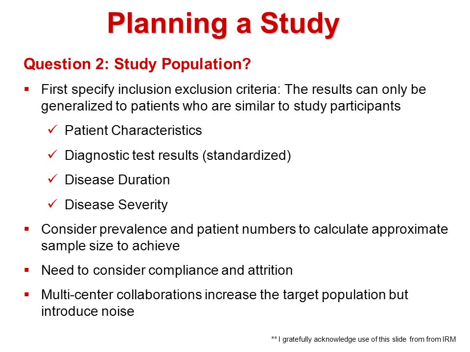 Planning a Study Question 2: Study Population.