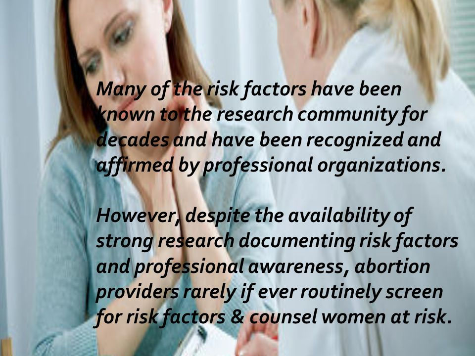 Many of the risk factors have been known to the research community for decades and have been recognized and affirmed by professional organizations.