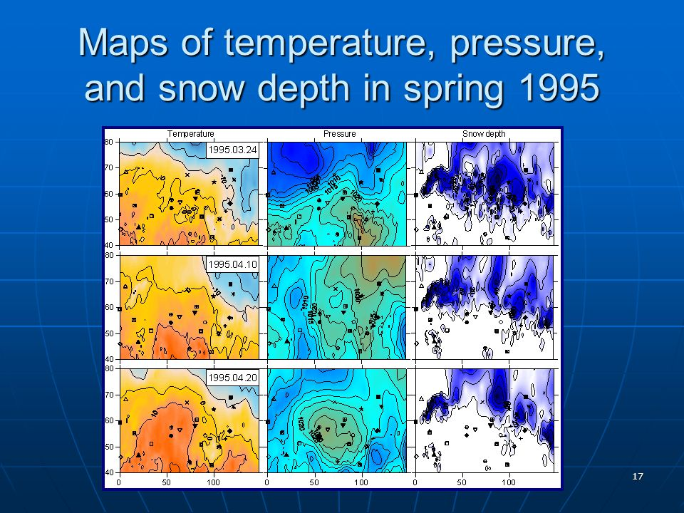 17 Maps of temperature, pressure, and snow depth in spring 1995