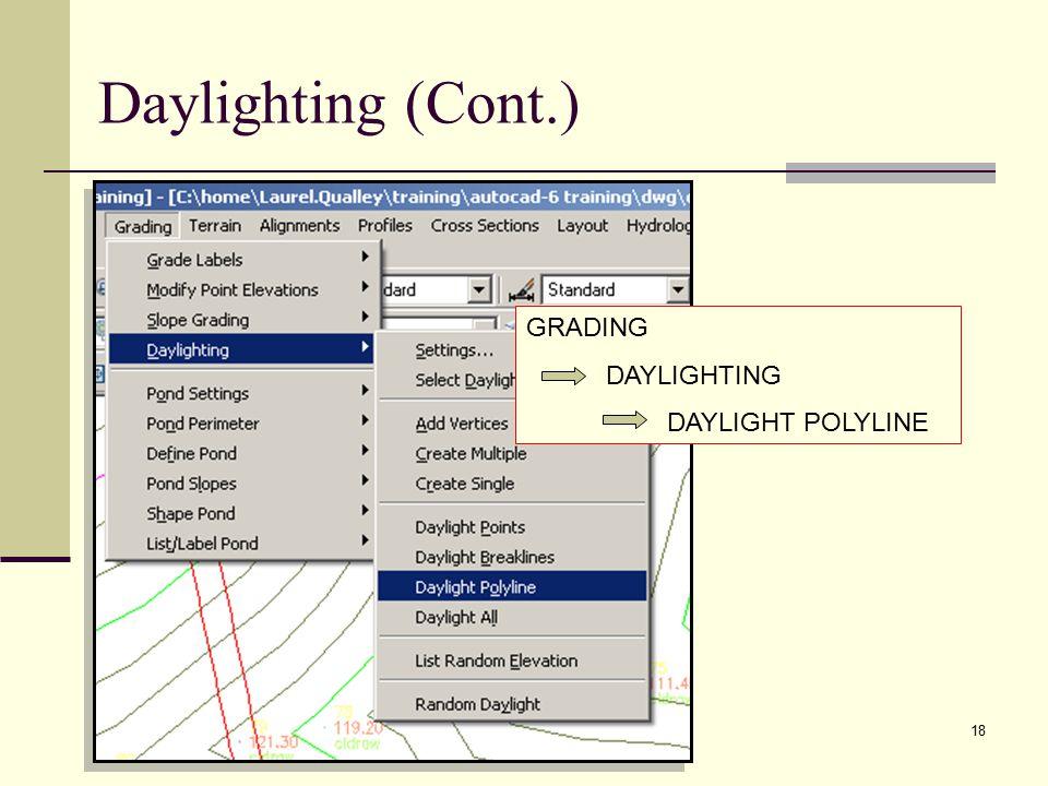 18 GRADING DAYLIGHTING DAYLIGHT POLYLINE Daylighting (Cont.)