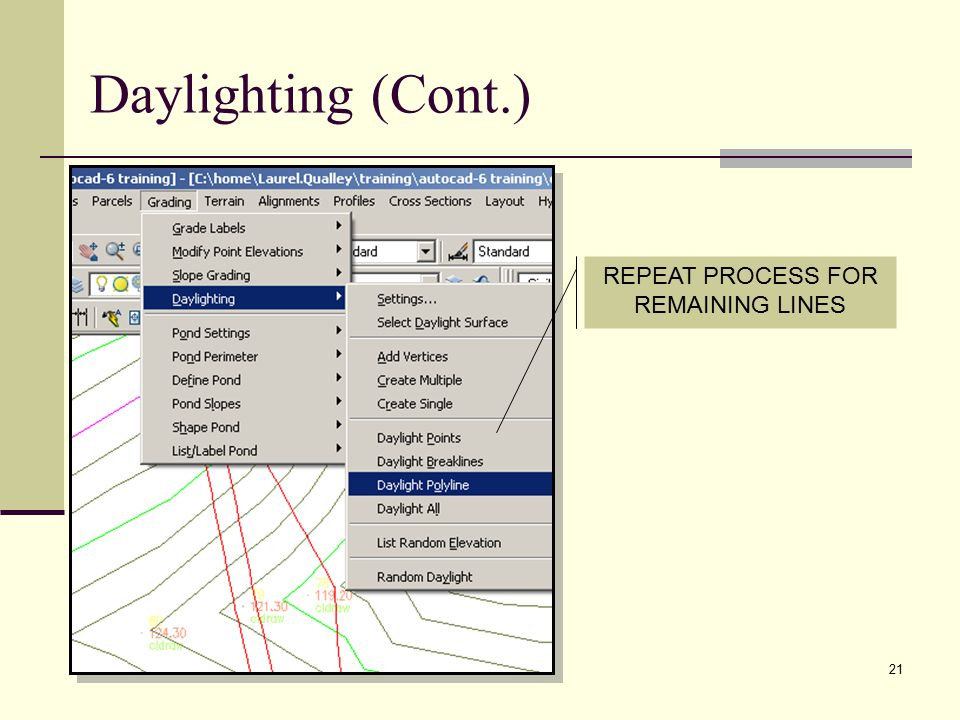 21 REPEAT PROCESS FOR REMAINING LINES Daylighting (Cont.)