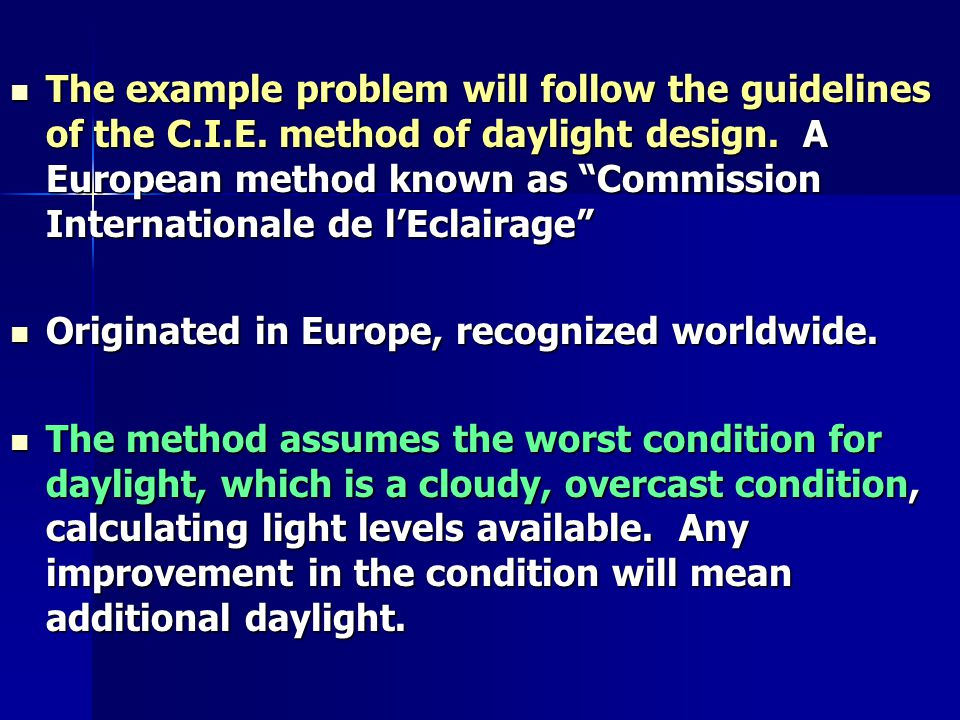 The example problem will follow the guidelines of the C.I.E.