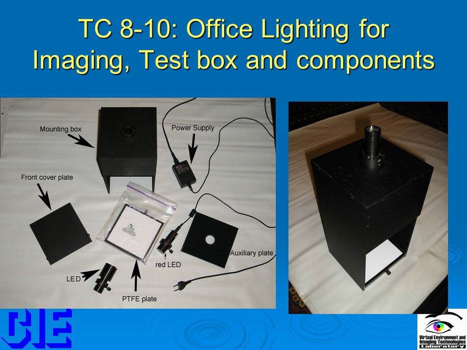 TC 8-10: Office Lighting for Imaging, Test box and components