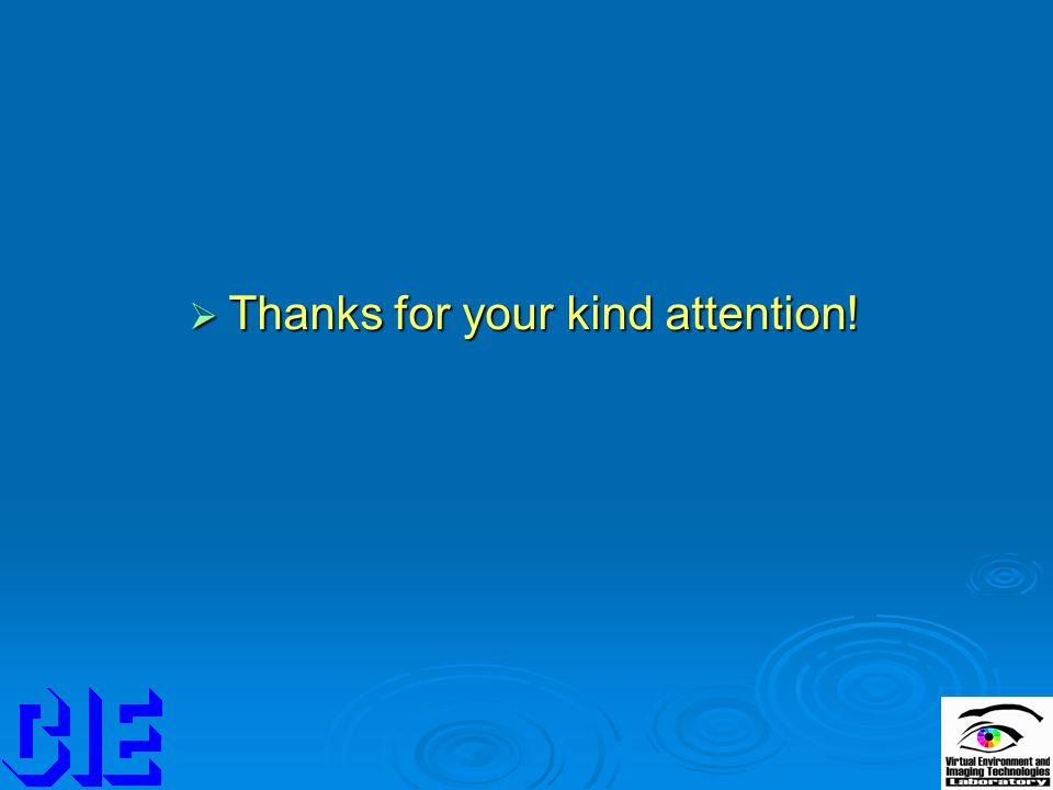  Thanks for your kind attention!