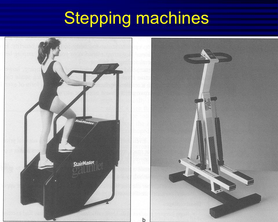Stepping machines