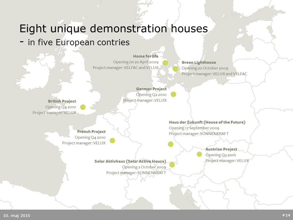 Eight unique demonstration houses - in five European contries 10. maj 2015 #14