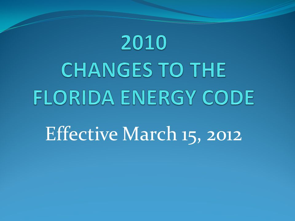 Effective March 15, 2012