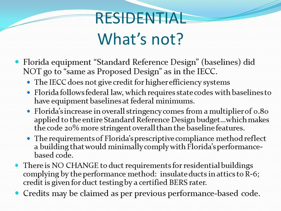 RESIDENTIAL What's not.
