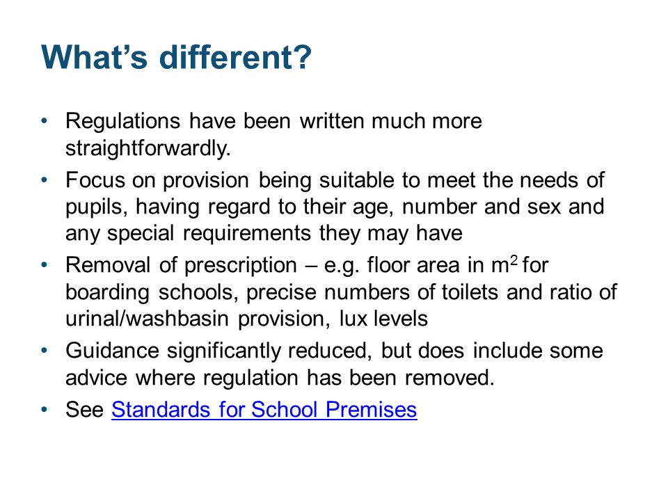 What's different. Regulations have been written much more straightforwardly.