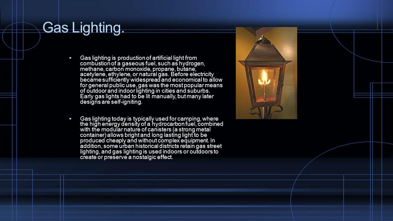 Gas Lighting.