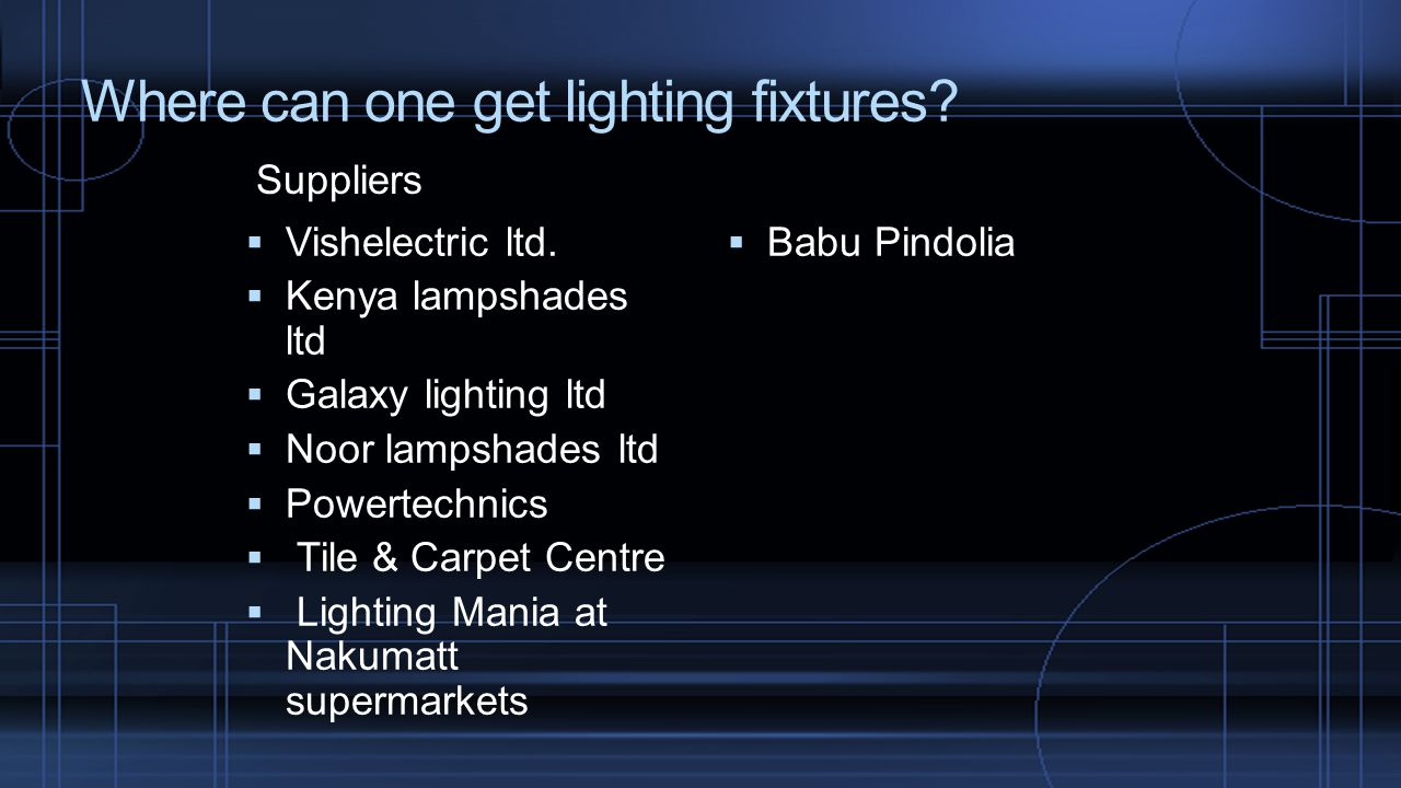 Where can one get lighting fixtures. Vishelectric ltd.