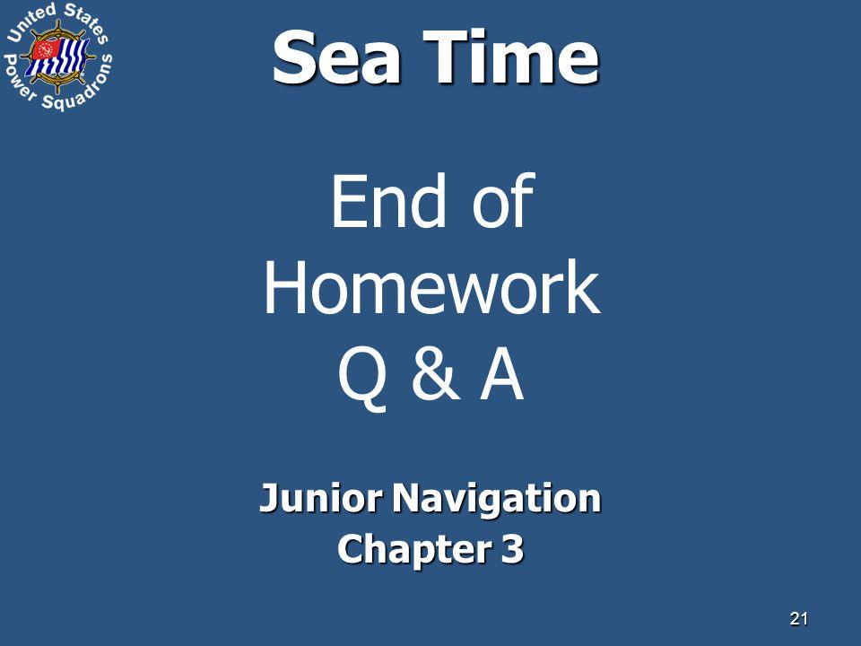 21 Sea Time End of Homework Q & A Junior Navigation Chapter 3