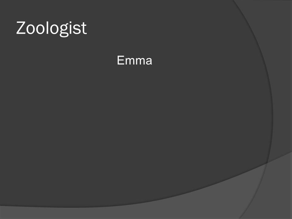 Zoologist Emma