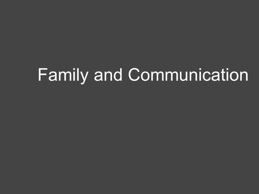 Family and Communication