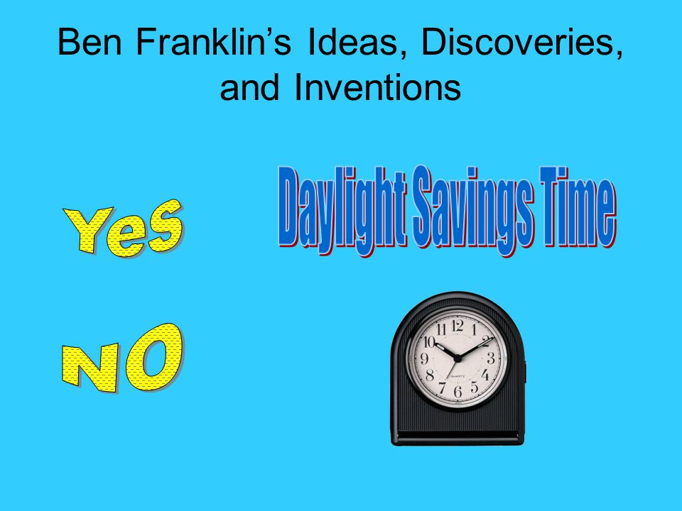 Ben Franklin's Ideas, Discoveries, and Inventions