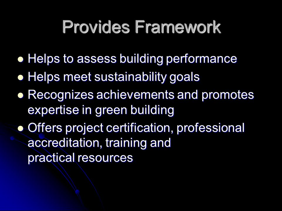 Six areas of LEED Programs LEED for New Construction LEED for Existing Buildings LEED Rating System for Commercial Interiors LEED Rating System for Core & Shell LEED Rating System for Homes LEED for Neighborhood Developments