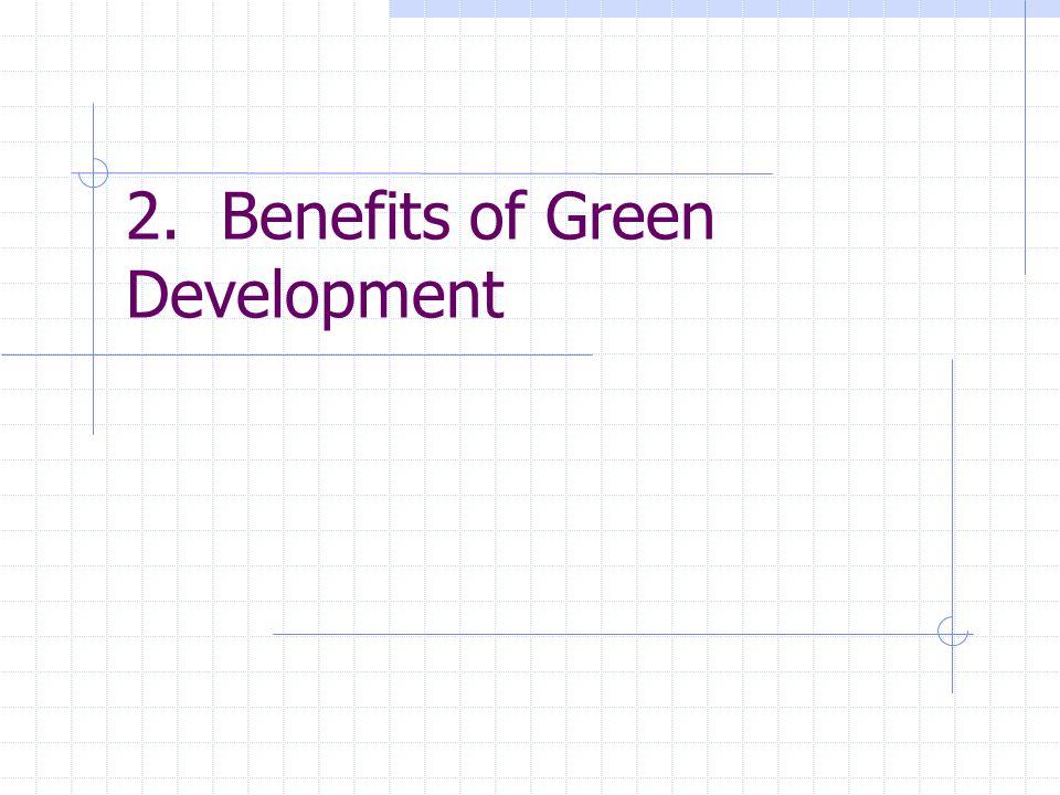 2. Benefits of Green Development