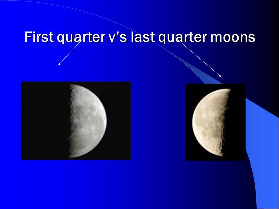 First quarter v's last quarter moons