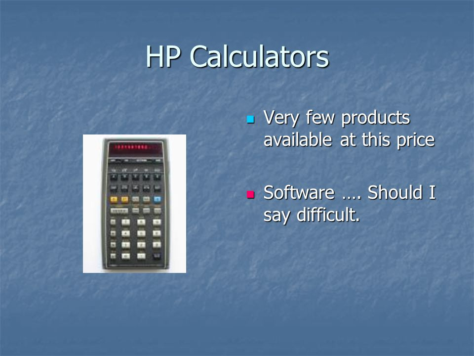 HP Calculators Very few products available at this price Very few products available at this price Software ….