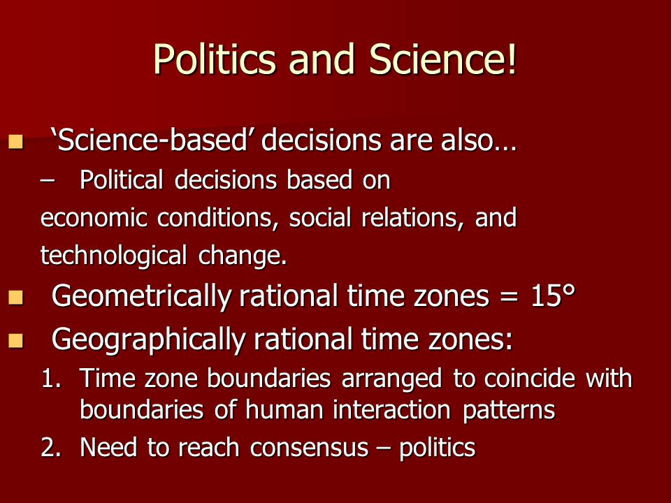 Politics and Science.
